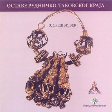 8-ostave-rudnicko-takovskog-kraja-srednji-vek